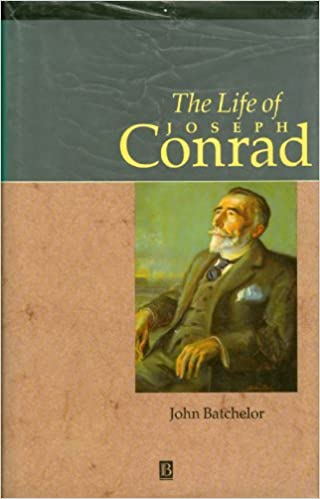 The Life of Joseph Conrad: A Critical Biography (Blackwell Critical Biographies)